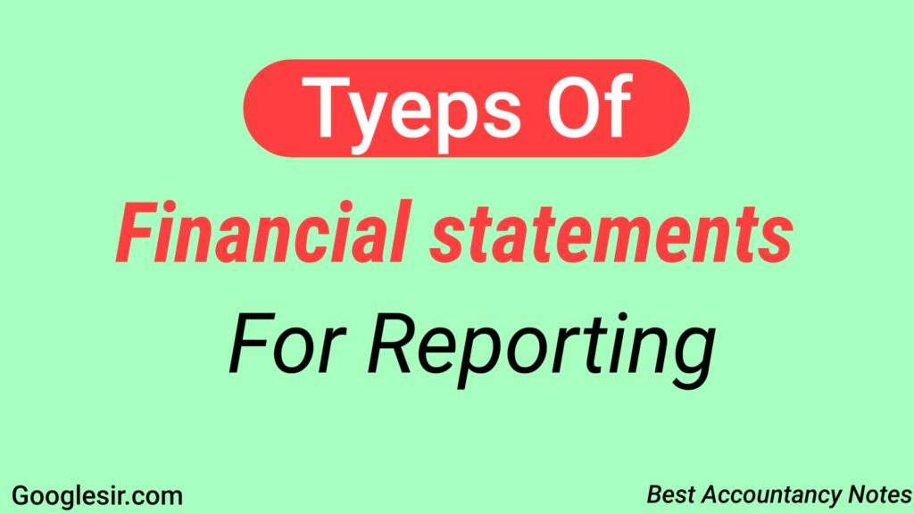 Types of Financial Statements For Reporting