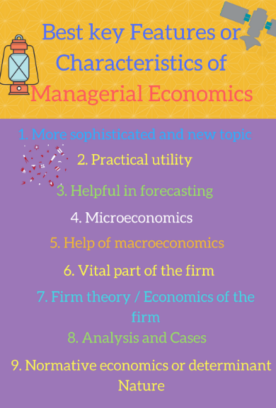 Features of Managerial Economics