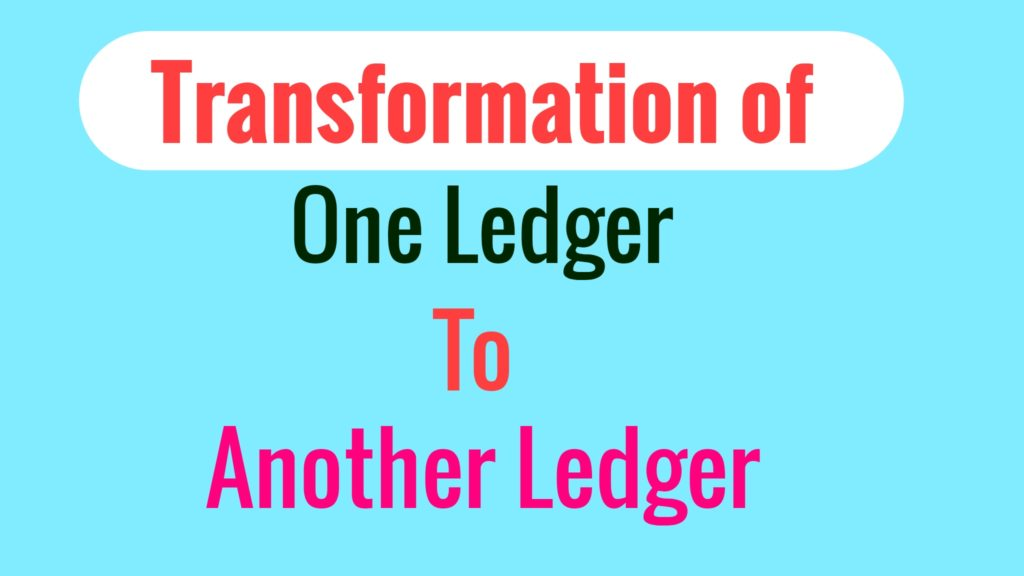 Transfer from One Ledger to Another Ledger in Accounting