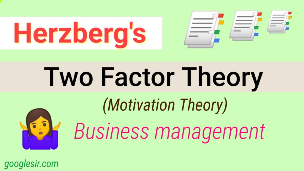 Two-Factor Theory of motivation with examples