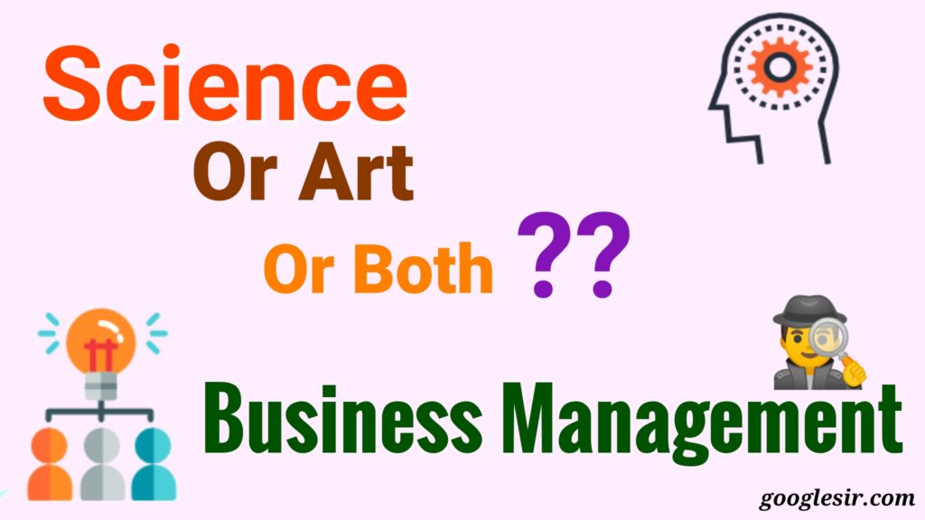 management is an art or science or both