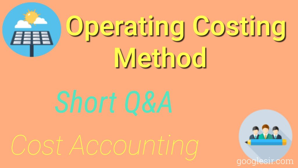 Operating Costing Question Answer (Cost Accounting)
