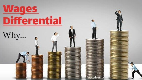 causes of wage differentials