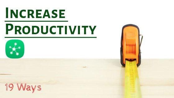 strategies to increase productivity in the workplace