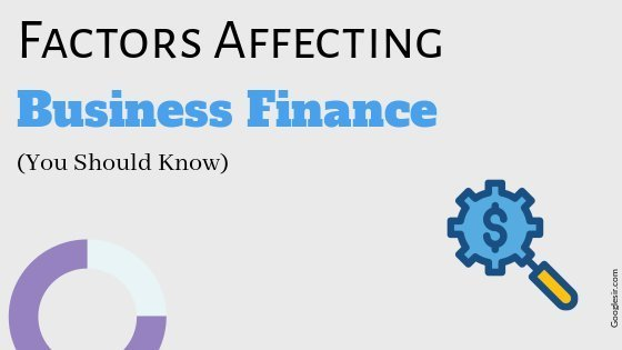factors affecting business finance