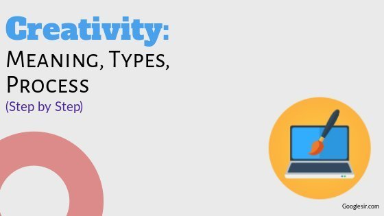 process and types of creativity