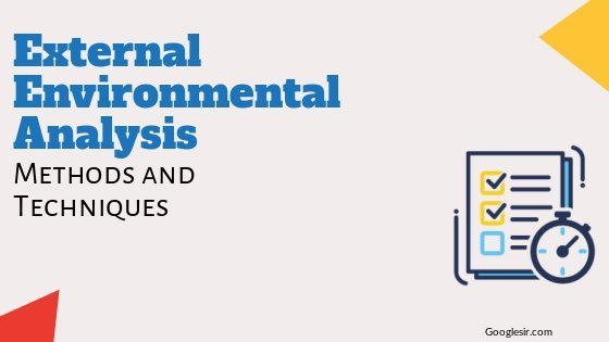 Methods and Techniques of External Environmental Analysis