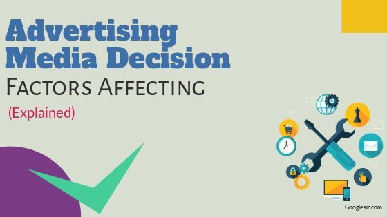 How to Choose Right Advertising Media Decision
