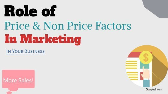Role of Price and Non Price Factors in Marketing