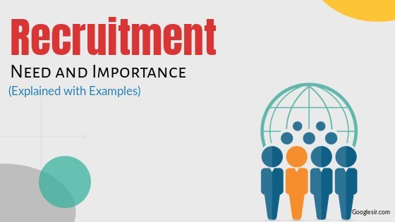 need and importance of good recruitment
