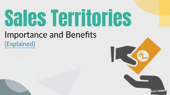 benefits and importance of establishing sales territory
