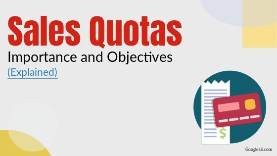 objectives and importance of sales quota