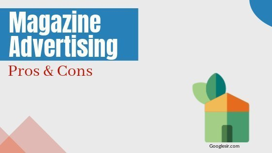 benefits and limitations of magazine advertising