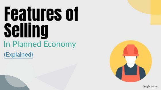 features of selling in marketing