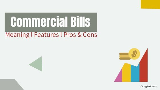 what is the Commercial Bill