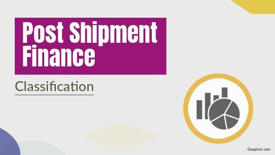 types of post shipment finance in exports