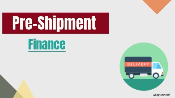 what is pre shipment finance