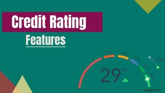 features of credit rating