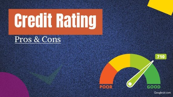 pros and cons of credit rating